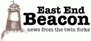 East End Beacon | News for the Twin Forks